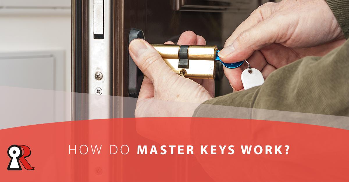 How Master Keys Work - Redlands Locksmith