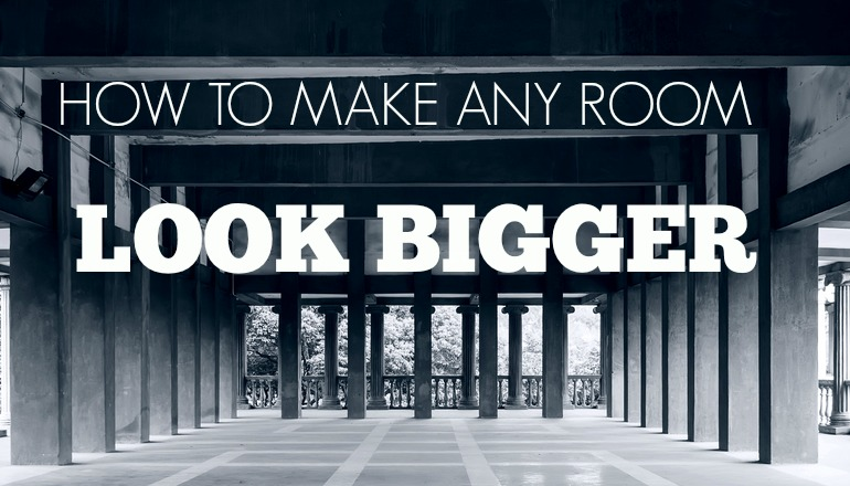 HOW-TO-MAKE-A-ROOM-LOOK-BIGGER-feature