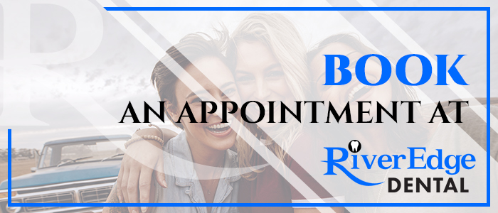 Book An Appointment at RiverEdge Dental