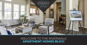 Welcome to Riverwalk Apartment Homes Blog