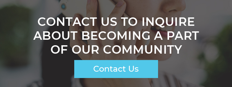 Contact Us To Inquire About Becoming A Part Of Our Community