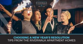 """Choosing a new years resolution. Tips from the riverwalk apartment homes."" CTA"