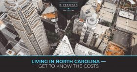 Living In North Carolina — Get To Know The Costs