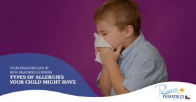 YOUR PEDIATRICIAN IN NEW BRAUNFELS OFFERS TYPES OF ALLERGIES YOUR CHILD MIGHT HAVE