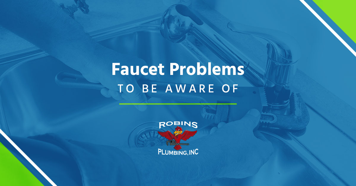 "Cover photo for blog ""Faucet Problems to Be Aware Of"""