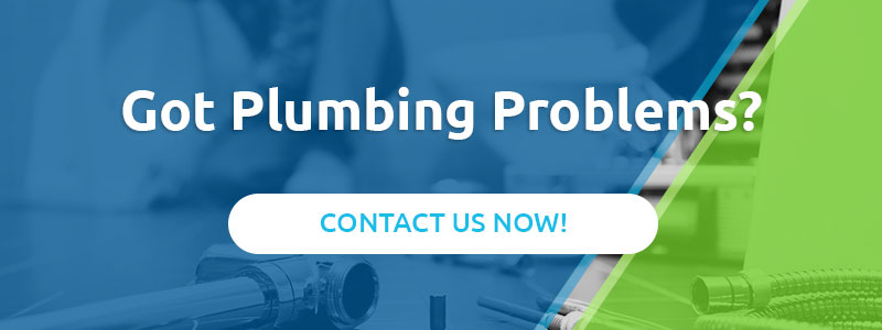 Got Plumbing Problems? Contact Us Now!