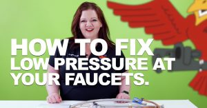 "Cover photo for blog and video ""How to Fix Low Pressure at Your Faucets"""