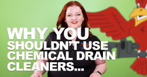 "Cover photo for blog and video ""Why You Shouldn't Use Chemical Drain Cleaners"""