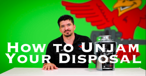 "Cover photo for blog and video ""How to Unjam Your Garbage Disposal"""