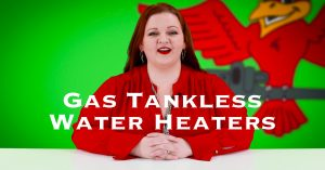 "Cover photo for blog and video ""Gas Tankless Water Heaters"""
