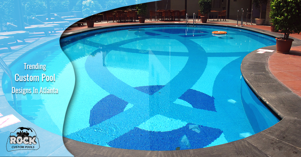 Trending Custom Pool Designs in Atlanta | Rock Custom Pools