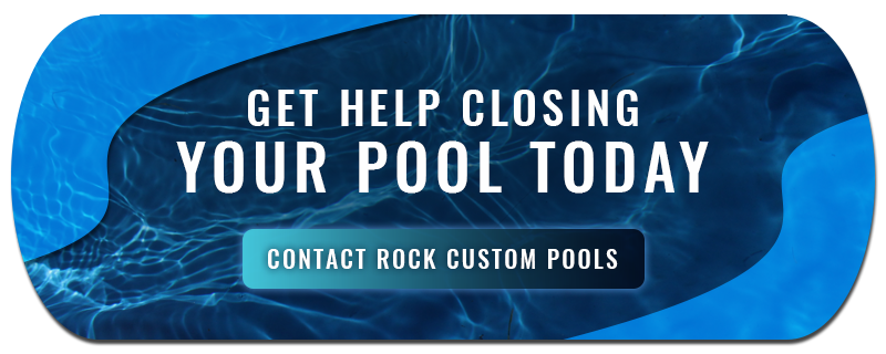 get help closing your pool