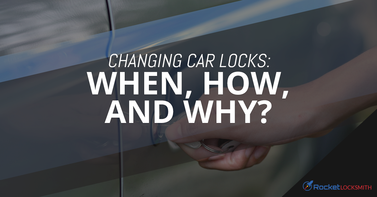 Changing Car Locks | Auto Locksmith in St  Louis | Rocket