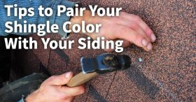 Tips to Pair Your Shingle Color With Siding