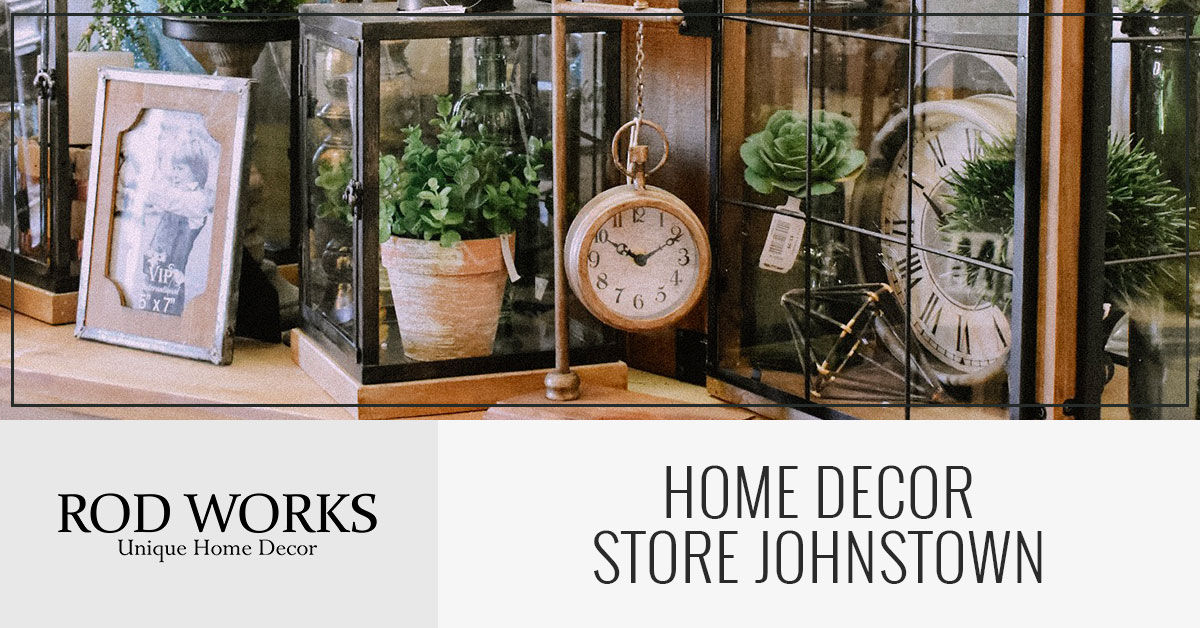 Home Decor Store Johnstown Find Decor Trends At Affordable Prices