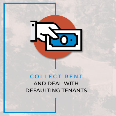 Collection rent and deal with defaulting tenants