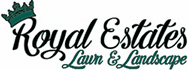 Royal Estates Lawn & Landscape