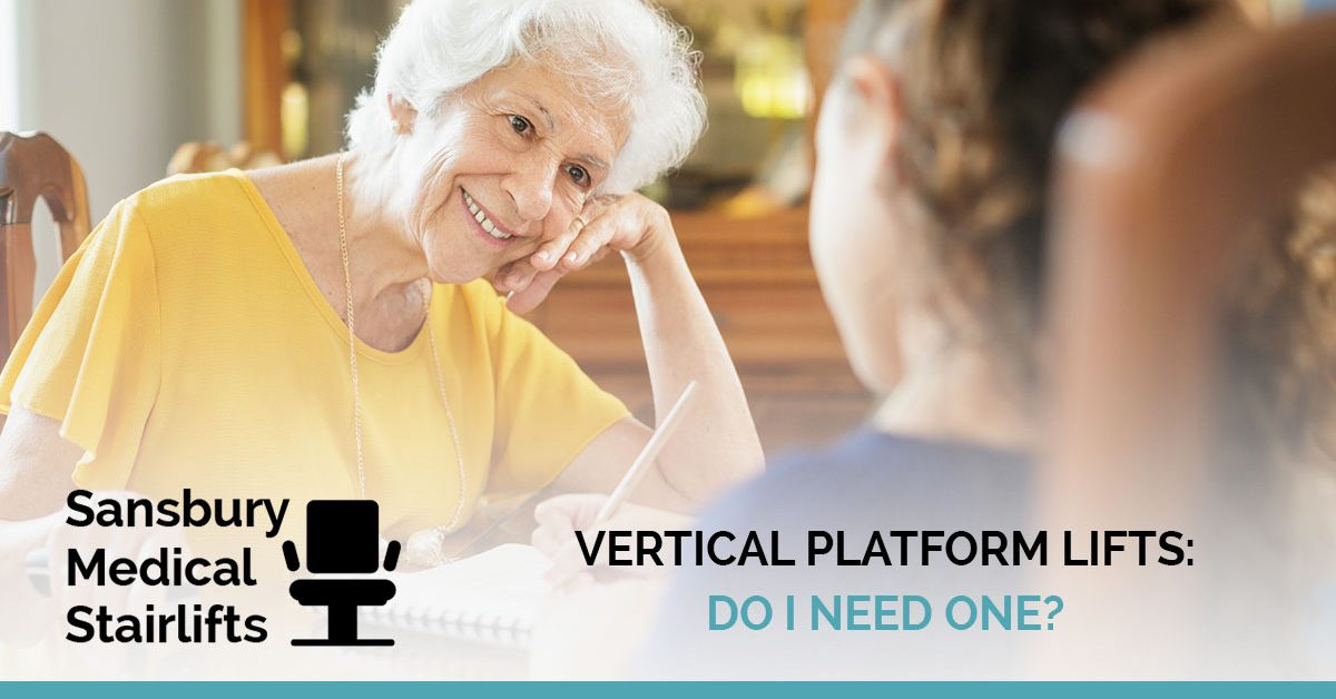 Is a Vertical Platform Lift Right for My Home?
