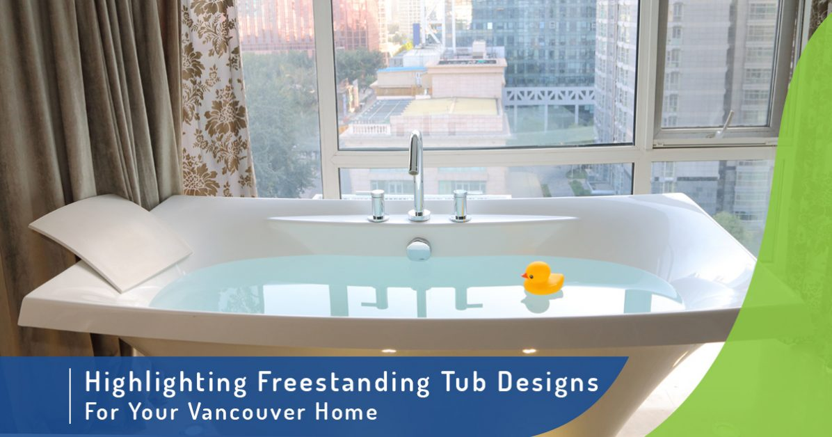 plumbing store vancouver: the value of freestanding tub design options