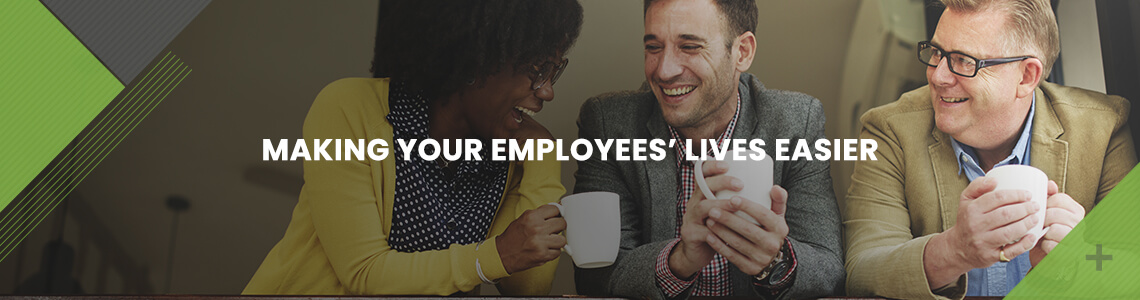 Making-Your-Employees-Lives-Easier