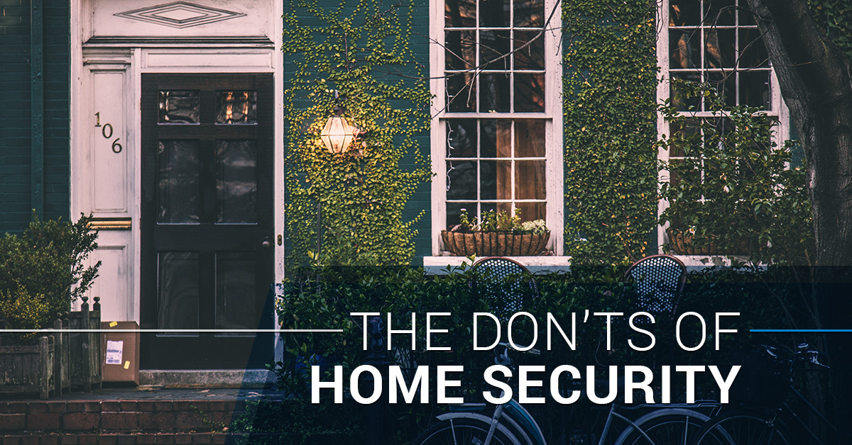 The Don'ts of Home Security