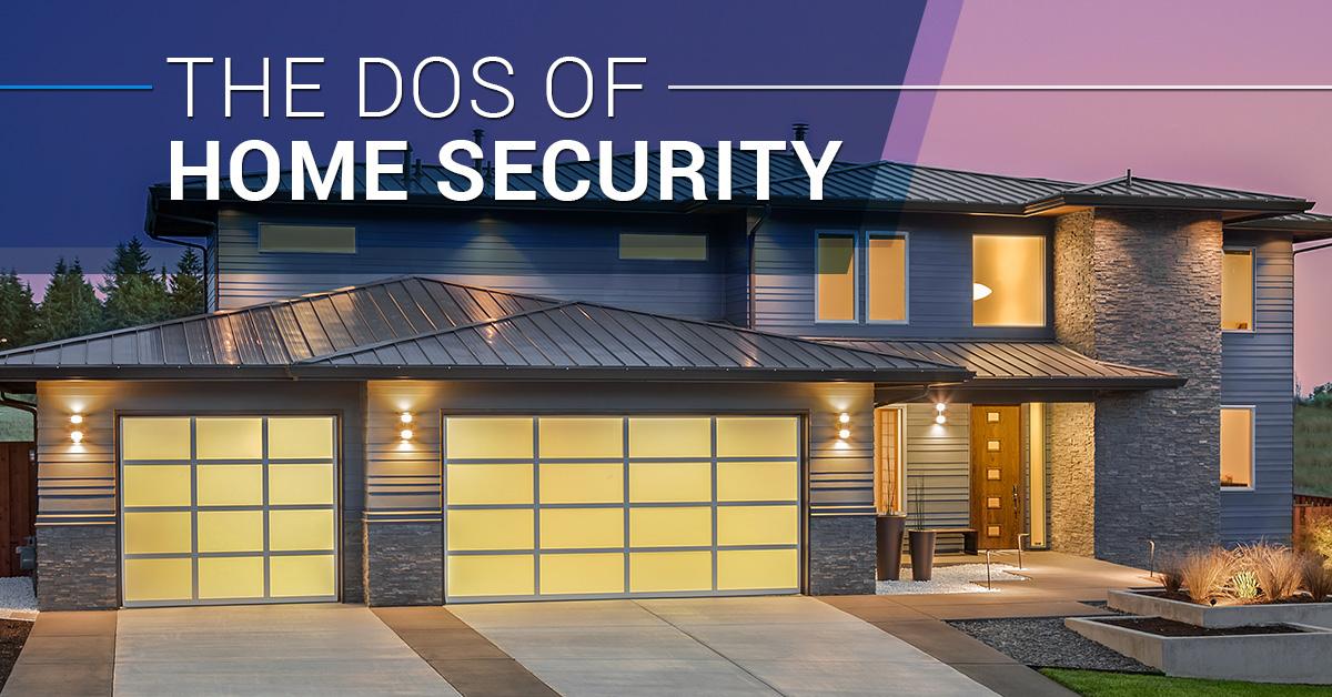 The Dos of Home Security