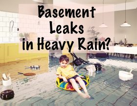 basement leaks in heavy rain