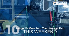 10 Things To Move Into Your Storage Unit This Weekend
