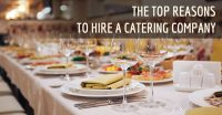 See why you should hire a catering company for your event