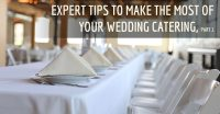 Learn how to make the most of your wedding catering