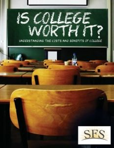 Understanding the Costs and Benefits of College