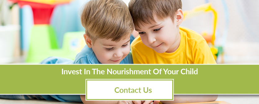 Invest in the nourishment of your child. Contact us today!
