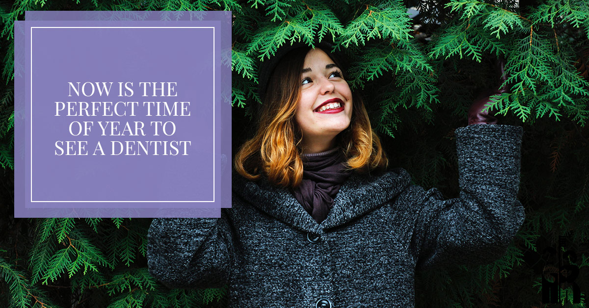 Now is the Perfect Time of Year to See a Dentist
