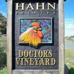 A custom sign for Hahn Estates' Doctor's Vineyard