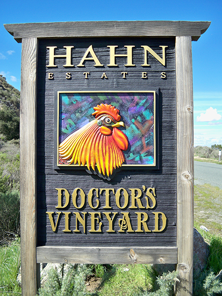 A custom sign for Hahn Estates' Doctor's Vineyard