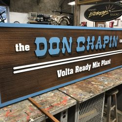 Custom wood signage for The Don Chapin Co. Inc.