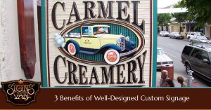 The three benefits of a custom sign