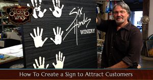 How a custom sign can help attract customers to your business