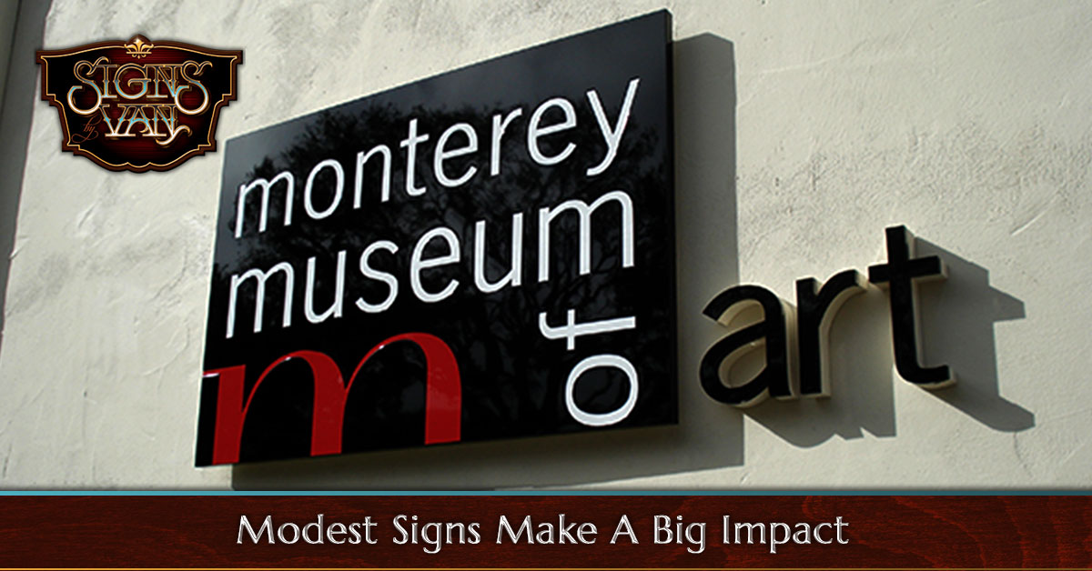 Modest custom signs can make a big difference for your business
