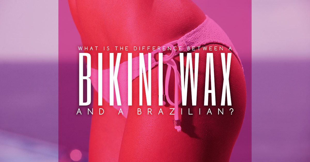 Brazilian Bikini Wax And Hair Removal Services