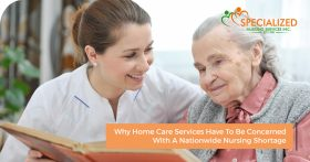 Why-Home-Care-Services-Have-To-Be-Concerned