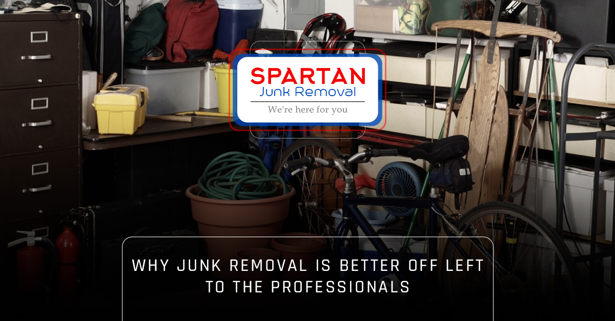 Banner - Why junk removal is better off left to the professionals