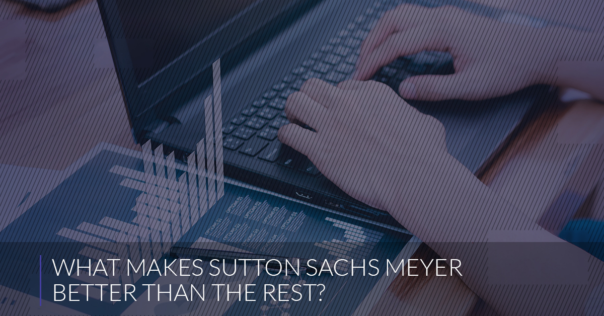 What Makes Sutton Sachs Meyer Better Than The Rest