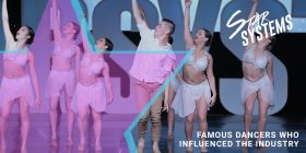 Famous Dancers Who Influenced The Industry