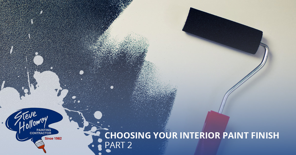 Choosing Your Interior Paint Finish U2013 Part Two