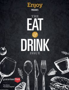 Enjoy Magazine Dec 2017: The Eat & Drink Issue from StoneOakLiving.com
