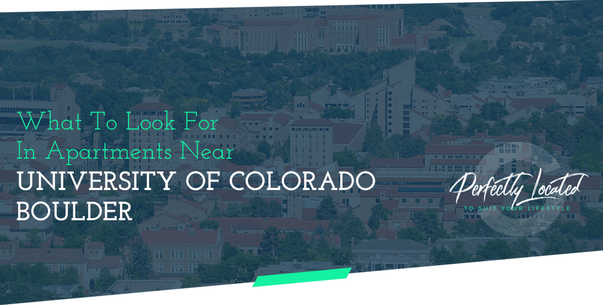 What-To-Look-For-In-Apartments-Near-University-of-Colorado-Boulder