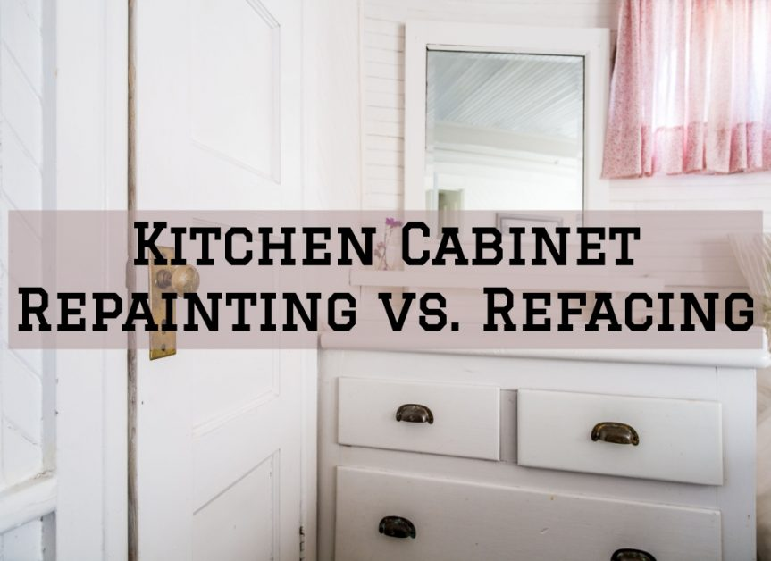 Kitchen Cabinet Repainting Vs Refacing In The Woodlands