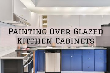 painting over glazed cabinets