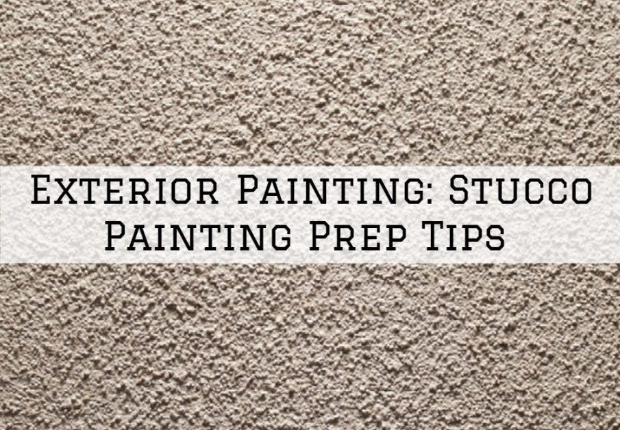 Exterior Painting Sarasota, Florida: Stucco Painting Prep Tips